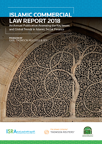 Islamic Commercial Law Report 2018 - An Annual Publication Assessing the Key Issues and Global Trends in Islamic Social Finance