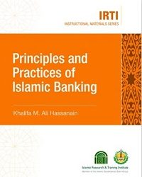 Principles and Practices of Islamic Banking