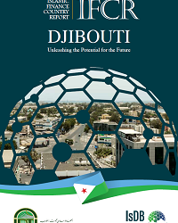 Islamic Finance Country Report Djibouti - Unleashing the Potential for the Future