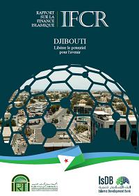 Rapport sur La Finance Islamique au Djibouti - Libérer Le Potentiel pour L'avenir